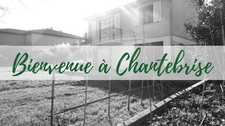 Home tour #1 - Bienvenue à Chantebrise