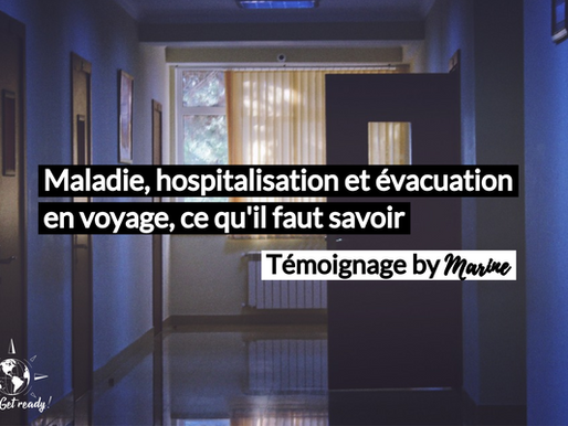 Témoignage Santé en voyage « Madame, je suis désolée : c'est le début de la fin »