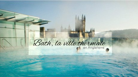 Escapade en Angleterre - Bath, la jolie ville thermale