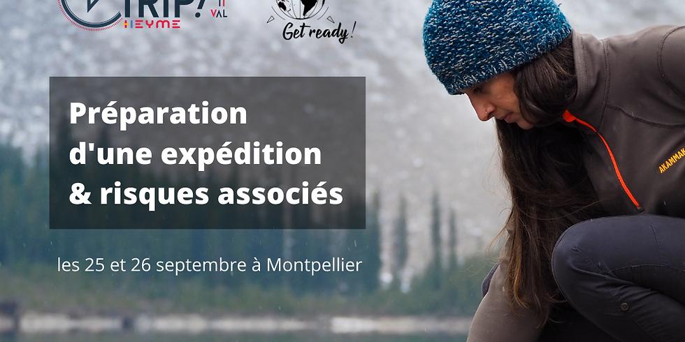 """Meet-up """"Préparation d'une expédition & Risques associés"""