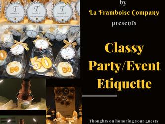 Classy Party/Event Etiquette