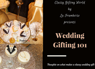 Wedding Gifting 101