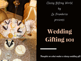 Wedding Gifting 101