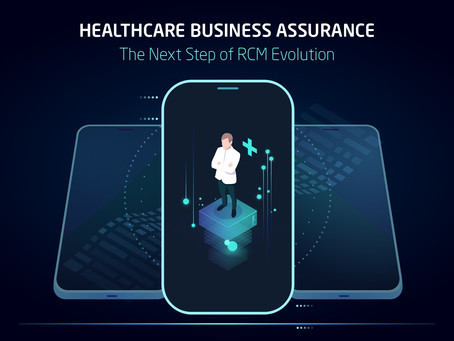 Healthcare Business Assurance: The Next Step of RCM Evolution
