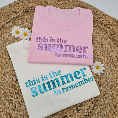 This is the summer to remember tee