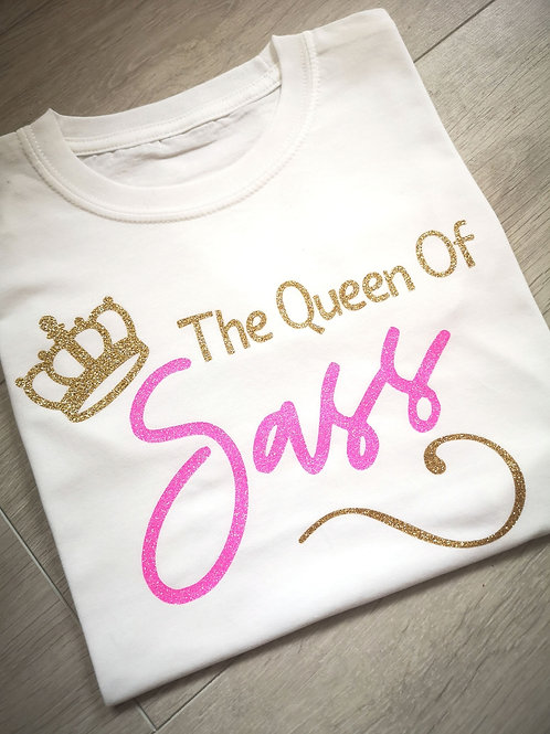 Ollie& Millie's Own - The Queen Of Sass Tee