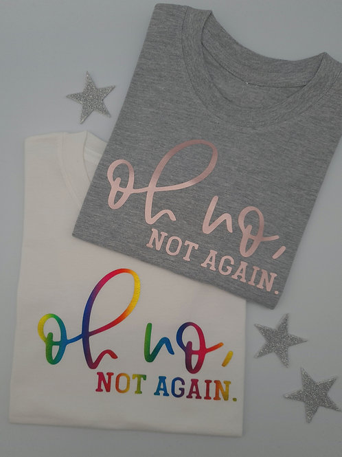 Ollie&Millie's Own - Oh no, not again tee