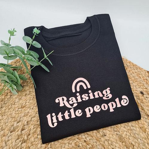 Raising little people tee