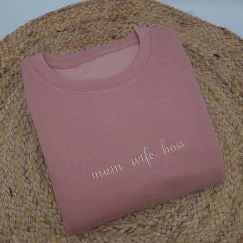 Ollie&Millie's Own - Embroidered 'mum wife boss' Sweater