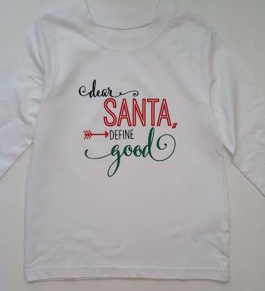 Ollie&Millie's Own - Dear Santa Define Good