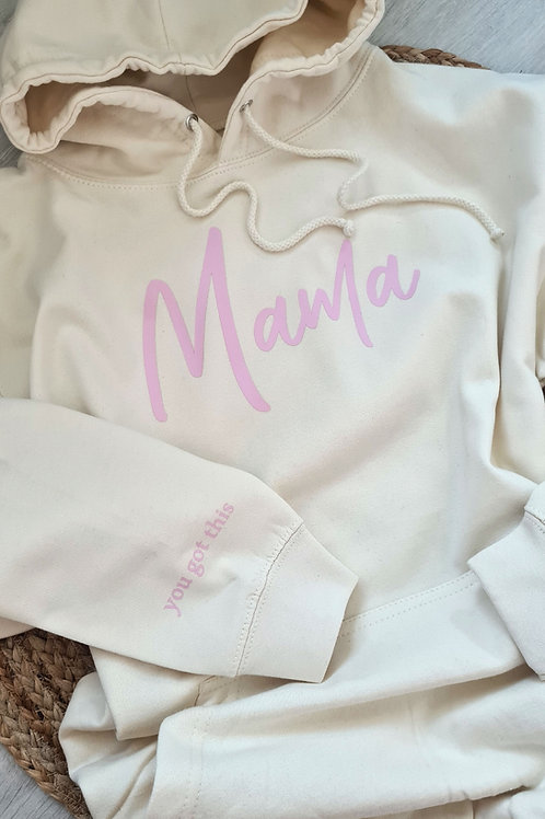 Ollie&Millie's Own - Mama - you got this hoody