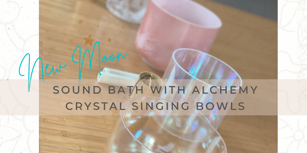 New Moon Sound Bath with Alchemy Singing Bowls