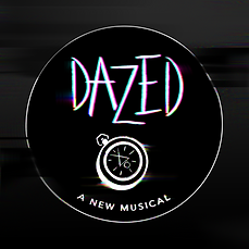 The Dazed cover. A dark-gray background surrounds a white-lined black circle. In chaotic and creepy text, the word Dazed fills the top. Below is a white detail of a pocket watch with a sigil in the center instead of the watch's hands. On the bottom, it reads A New Musical.