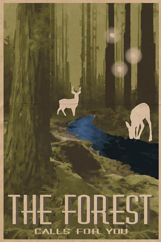 A poster for the forest. It is primarily green, green tree trunks, green grass, moss-covered rocks, even a green sky. There are two cream deer, one drinking from a beautiful and bright blue stream. There are three floating orbs above the deer. The bottom reads The Forest Calls For You.