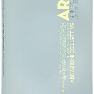 ARK - ABITAZIONI COLLETIVE supplemento n/1 a L'Eco di Bergamo - a cura di Mestriner, Venturelli, Vitali e Marioni– 2010
