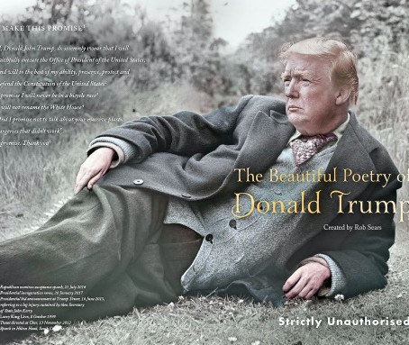 THE BEAUTIFUL POETRY OF DONALD TRUMP...