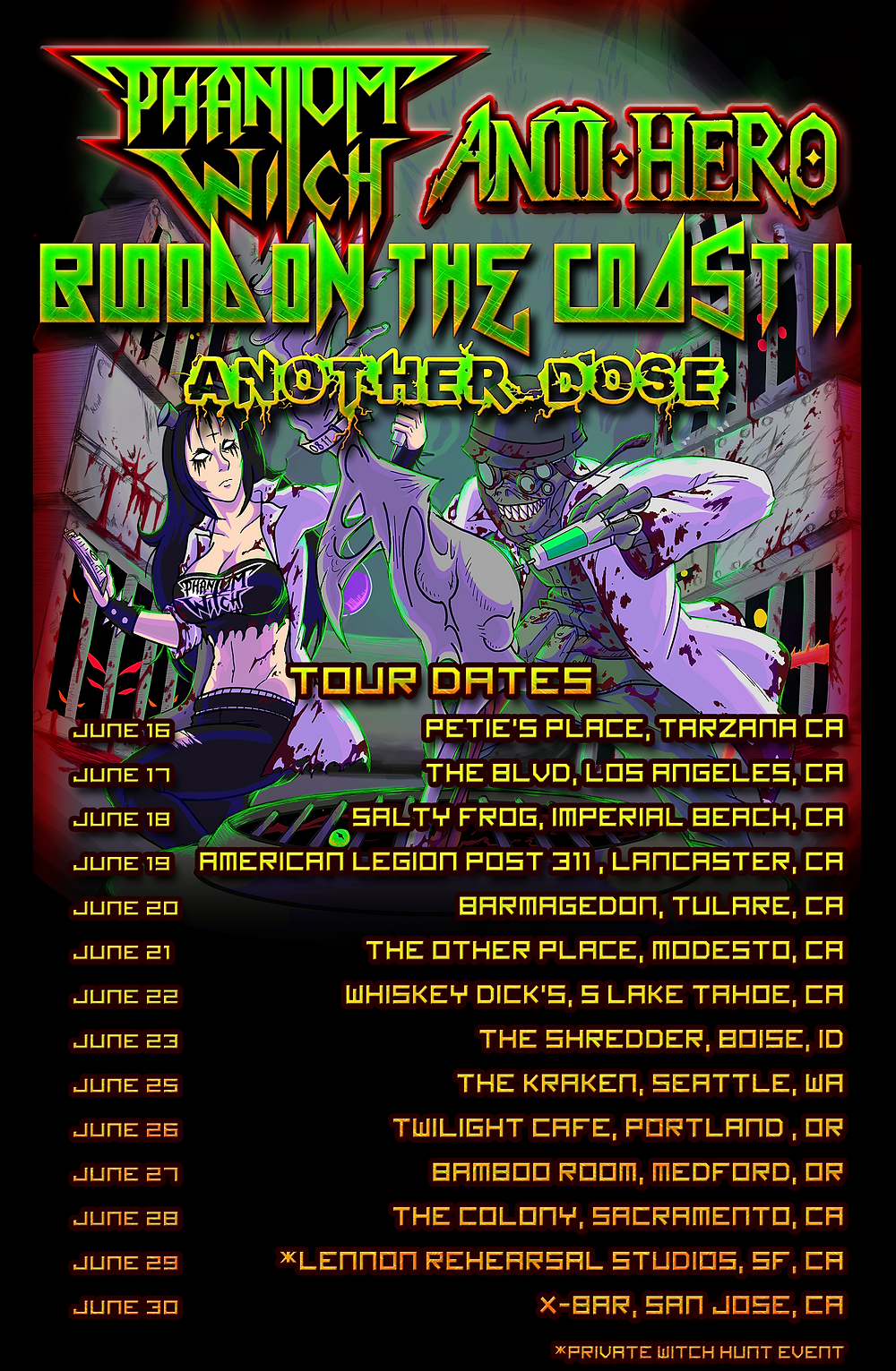 Blood On Coast II: Another Dose Tour Dates