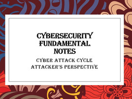 Cybersecurity Fundamentals - Cyberattack Cycle
