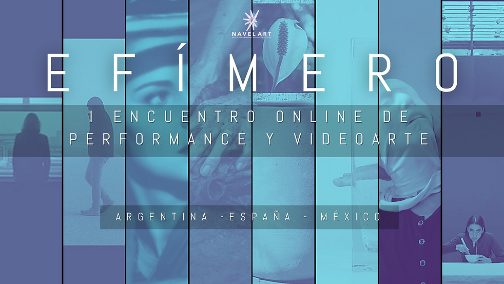 EFÍMERO - NAVEL ART performance y videoa