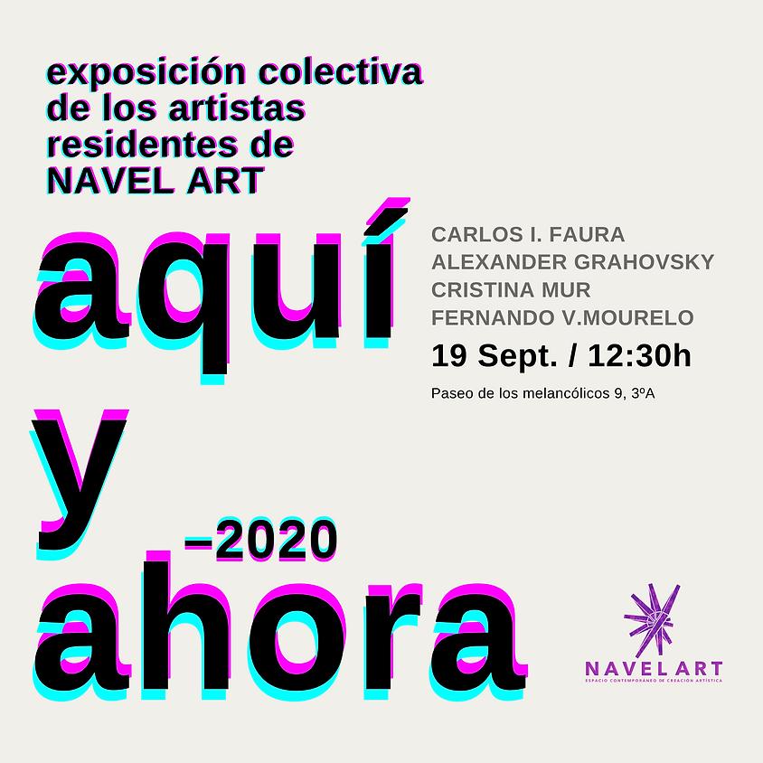 """Inauguración de la exposición """"AQUÍ Y AHORA"""""""