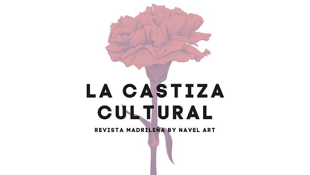 LA CASTIZA CULTURAL by NAVEL ART