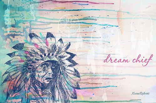 Dream Chief