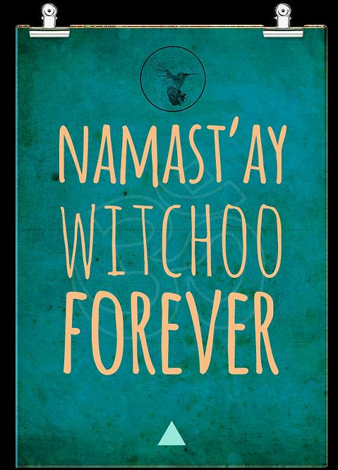 Namast'ay witchoo