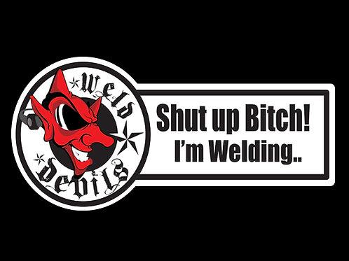 Shut up..