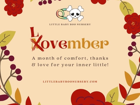 Lovember: A month of comfort, thanks & love for your inner little!