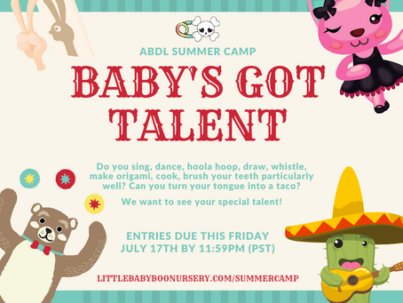 ABDL Summer Camp: 🎙️ Baby's Got Talent 🩰
