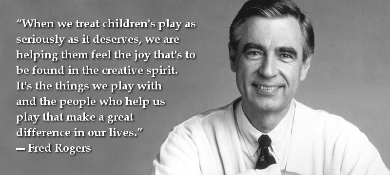 mr-rogers-play-quote2.jpg
