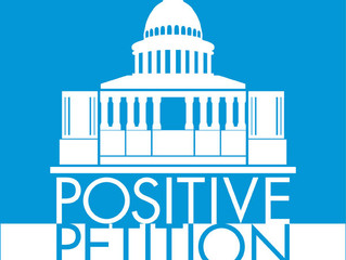 Will you add your name to the Positive Petition and voice your support for legislators who are activ