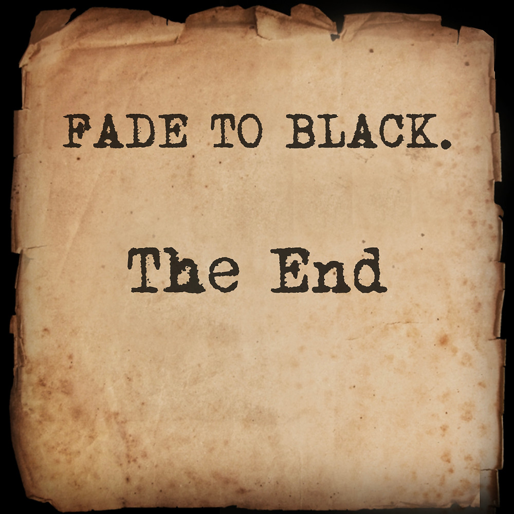 Fade to black - The End