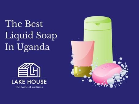 The Best Liquid Soap In Uganda