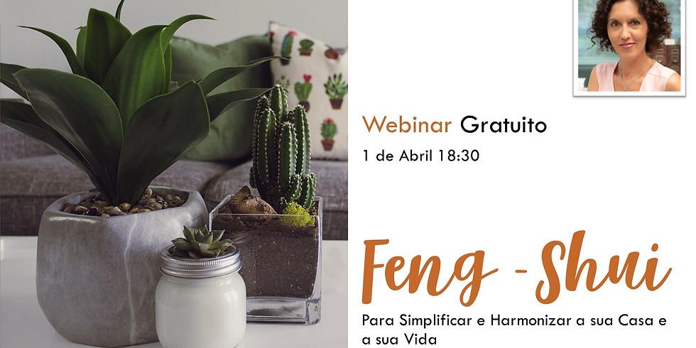 Feng-Shui para simplificar e Harmonizar a vida