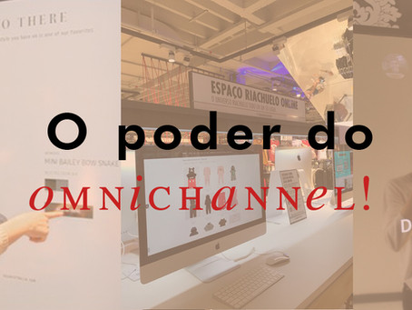 O poder do omnichannel!