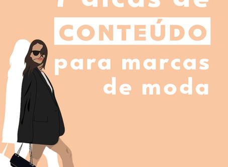 7 dicas de conteúdo para marcas de moda