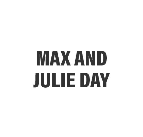 Max and Julie Day