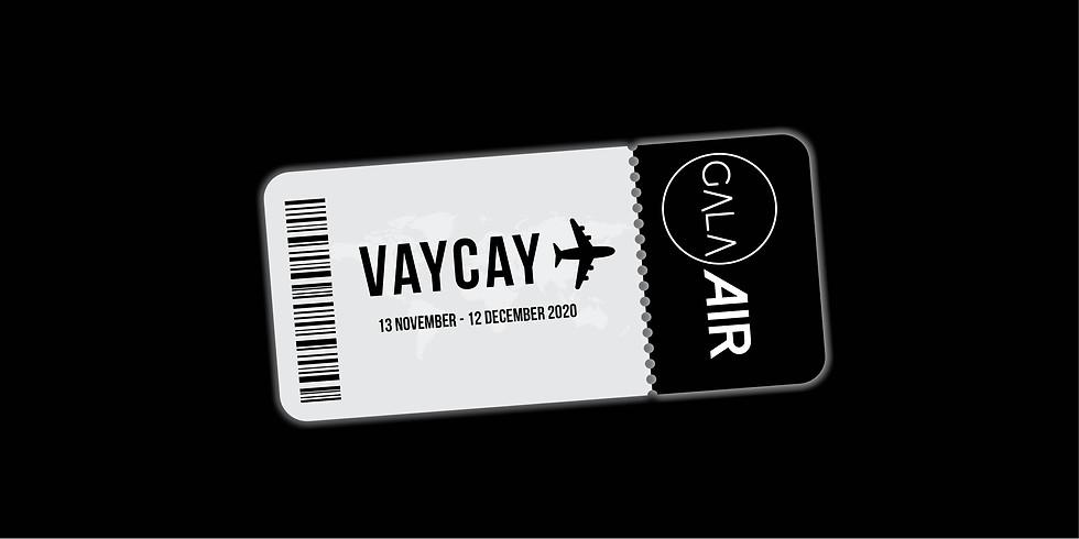 VAYCAY Exhibition Opening 2