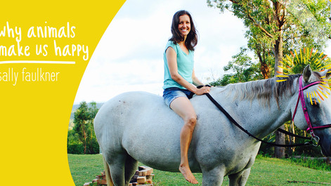 EP31: Why animals make us happy with Sally Faulkner