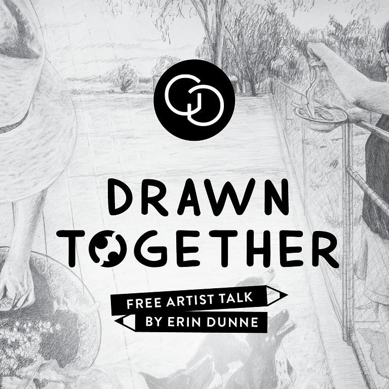 Artist Talk with Erin Dunne