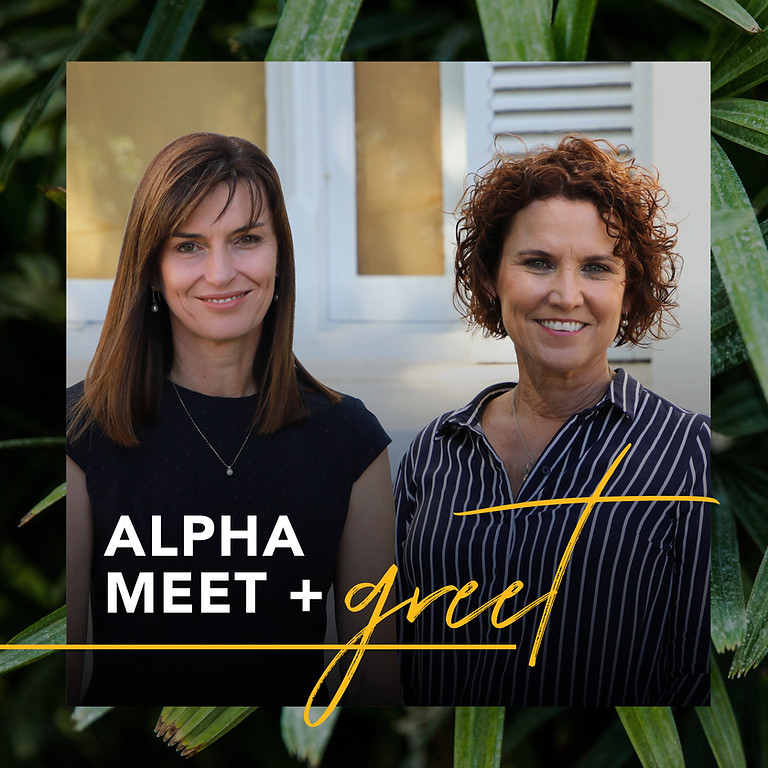 Alpha Meet + Greet