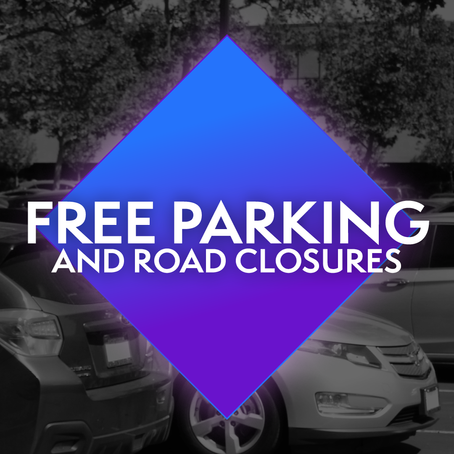 Free parking & road closure info!
