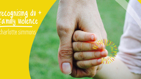 EP35: Recognising Domestic & Family Violence & how to make positive change