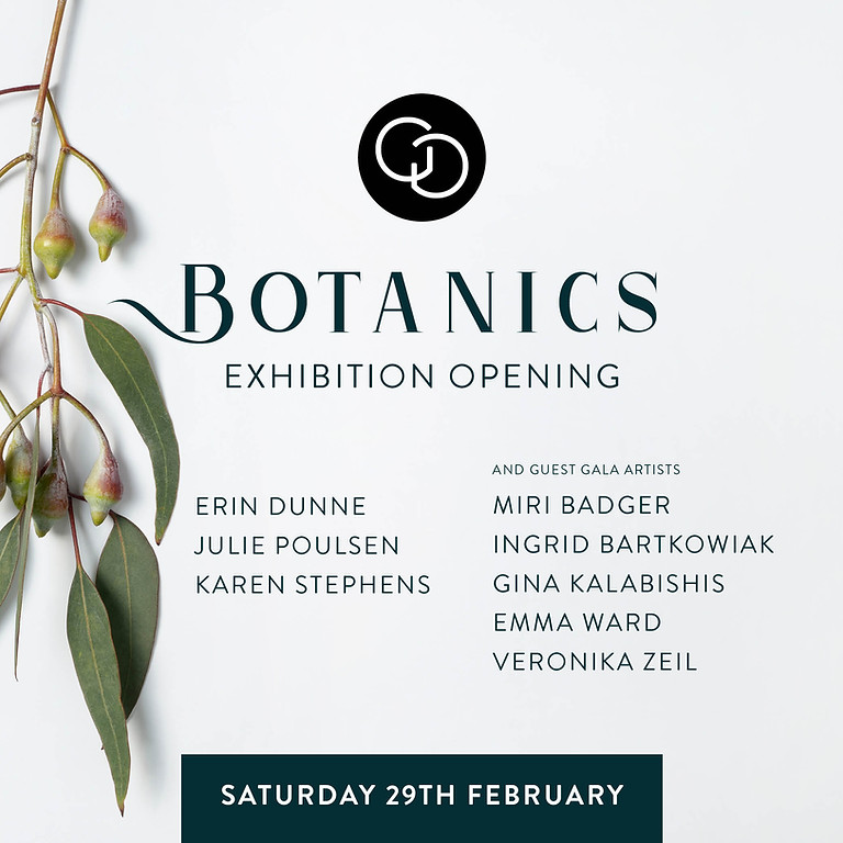 Botanics Exhibition Opening
