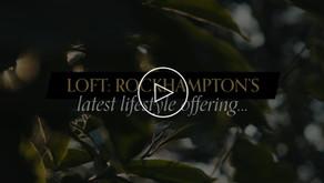 Introducing... LOFT Rockhampton