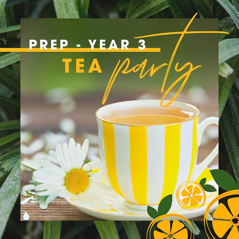 Prep - Year 3 Tea Party