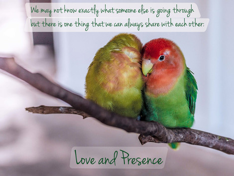 Love and Presence