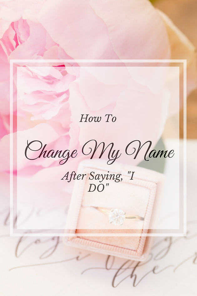 How Do I Change My Last Name After Getting Married? | Post Wedding ...
