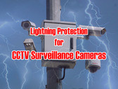 Lightning Protection for CCTV Surveillance Cameras